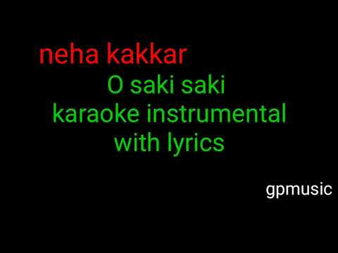 Batla House O Saki Saki Neha Kakkar Karaoke Instrumental With Lyrics