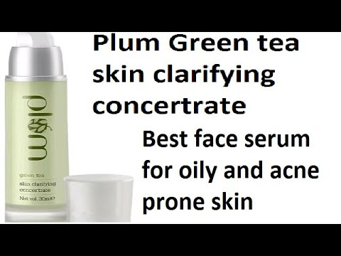 plum-green-tea-skin-clarifying-concentrate-review-||-#bestfaceserumforoilyandacneproneskin