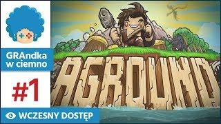 Aground PL #1 | EA | Terraria + RPG + survival