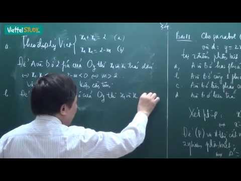 Ôn thi tuyển lớp 10 toán Hàm số và đồ thị Bài 04 Quan hệ giữa đường thẳng và Parabol Tiết 1