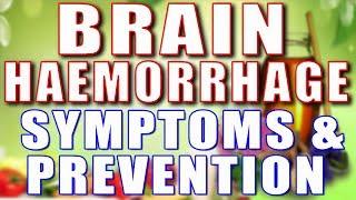 BRAIN HEMORRHAGE - SYMPTOMS & PREVENTION II ब्रेन हैमरेज के लक्षण और बचाव के तरीके II