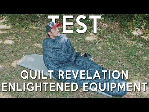 TEST - Quilt ENLIGHTENED EQUIPMENT REVELATION - Adieu sac de couchage :D