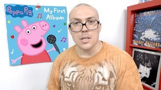 Peppa Pig - My First Album REVIEW