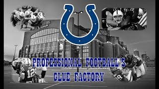 The Indianapolis Colts: Professional Football's Glue Factory