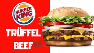 Trüffel Beef - Burger King - Review