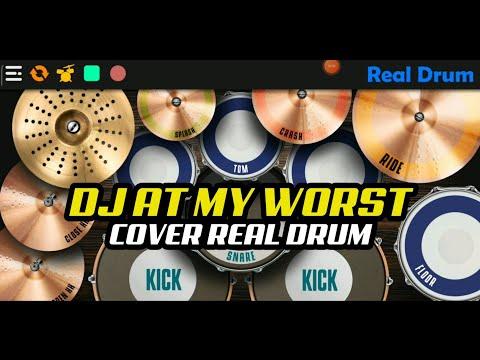 dj-viral-tik-tok-!-dj-at-my-worst-|-cover-real-drum