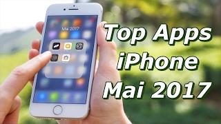 Les 5 Meilleures Applications iPhone - Mai 2017