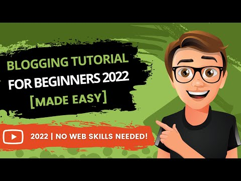 Blogging Tutorial For Beginners - How To Make A Blog (2019)