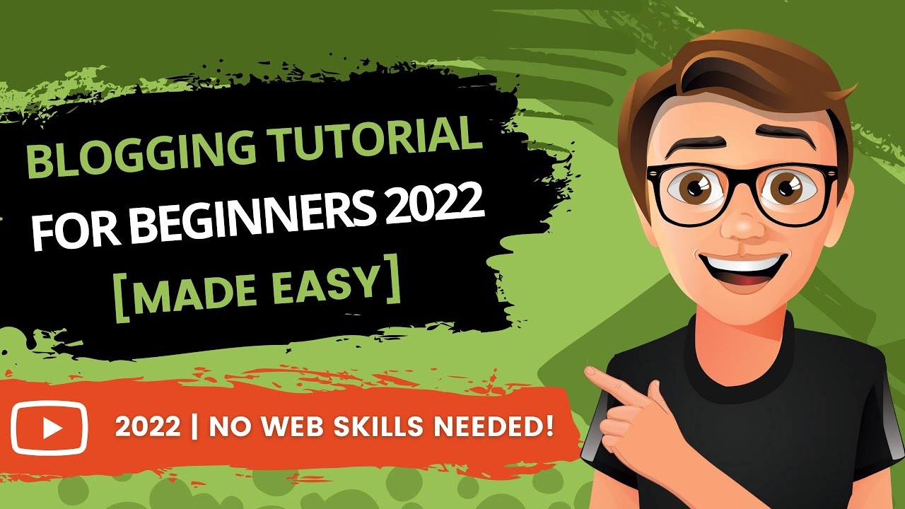 Blogging Tutorial For Beginners 2019 [New Guide]