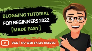 Blogging Tutorial For Beginners 2020 [Made Easy]