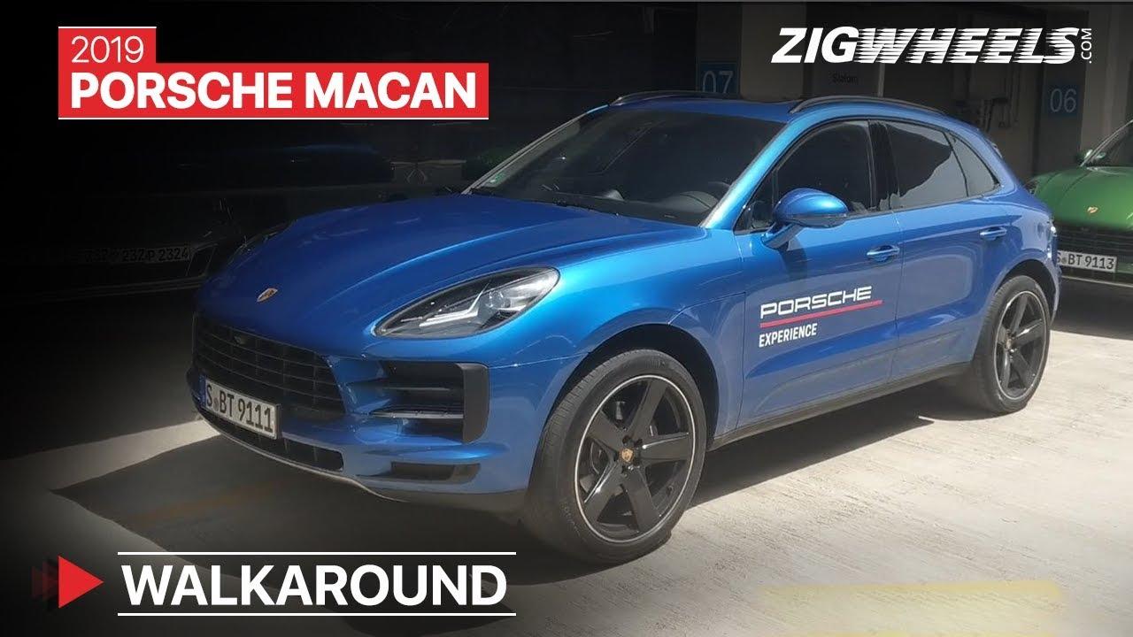 2019 Porsche Macan Walkaround Launch Date Price Old Vs New Differences Explained Zigwheels Com