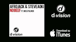 Afrojack and Steve Aoki featuring Miss Palmer - No Beef [Edit Version]