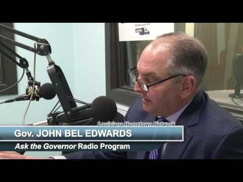 Ask the Governor - Gov. John Bel Edwards
