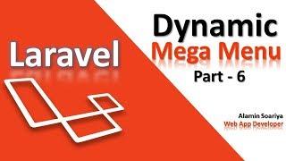 Advance Laravel Mega Menu Part - 6   Alamin Soriya   Laravel menu
