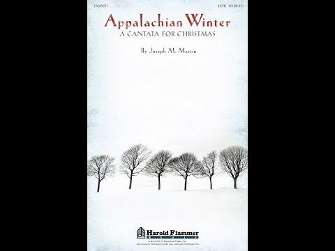 APPALACHIAN WINTER A Cantata for Christmas  Joseph M Martin