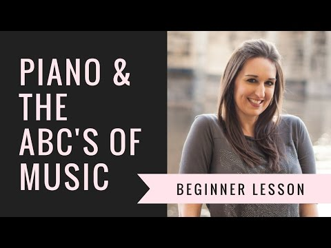 Piano & the ABC's of Music: Lesson #1