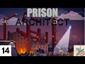 Penkitten Plays Prison Architect (Ep. 14) A Slow and Painful Death