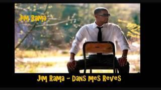 Jim Rama   Dans mes Reves