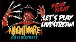 A Nightmare on Elm Street VIDEO GAME Let's Play LIVESTREAM