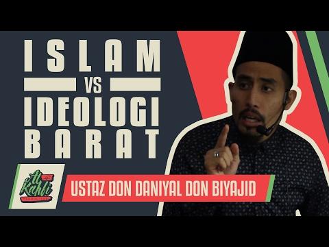 Ustaz Don Daniyal - Islam VS Ideologi Barat #alkahfiproduction