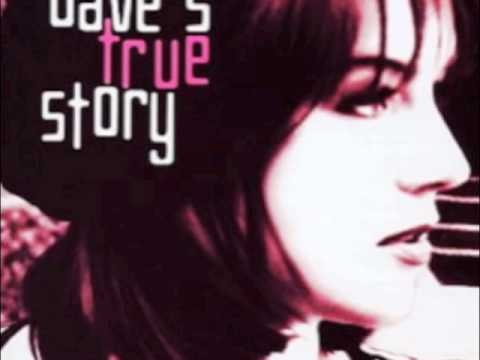 Dave' sTrue Story - Crazy Eyes
