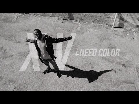 XV - I Need Color (Music Video)