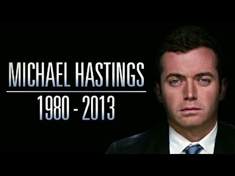 The Unsolved Murder of Michael Hastings