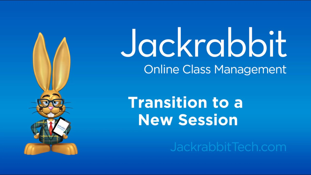 Transition to a New Session of Classes | Jackrabbit Help Center