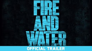 Fire and Water - Official Trailer - Don Eichin, Rob Machado