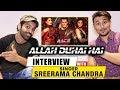 Singer sreerama chandra exclusive interview allah duhai hai song race 3 salman khan mp3