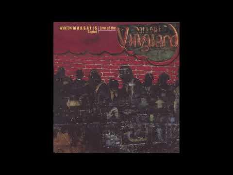 Wynton Marsalis Septet-Live at the Village Vanguard Monday (Full Album)