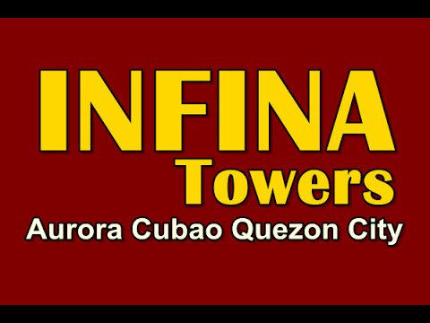 Infina Towers Condo For Sale in Aurora Cubao Quezon City  (DMCI Homes)