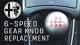How to remove gear shifter knob on Alfa Romeo 6-speed