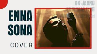 Download Hindi Video Songs - Enna Sona Cover – OK Jaanu | A.R. Rahman | Arijit Singh | Shriram Iyer