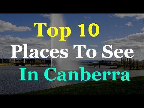 Canberra Australia - 10 Tourist Attractions