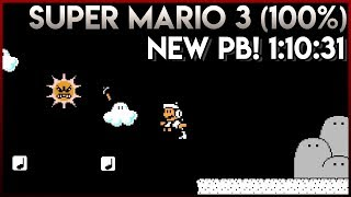 Super Mario Bros. 3 100% Speedrun New PB Second Place! 1:10:31