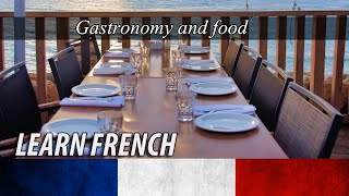 Learn French for Beginners | Go out for a meal-Gastronomy | English-French