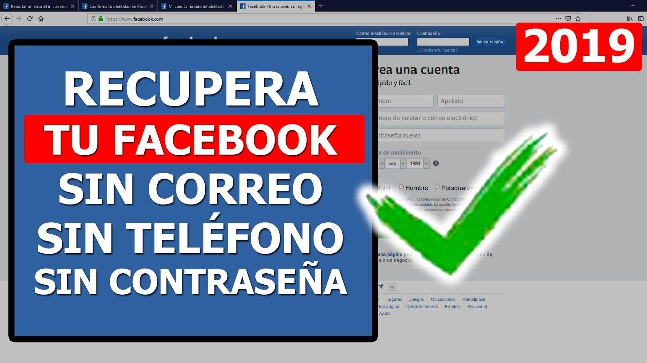 Como Recuperar Tu Facebook Sin Correo Sin Teléfono Y Sin Contraseña Método 2019 Youtube