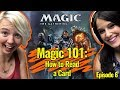 Magic 101 Ep 6: How to Read a Card | Learn How to Play Magic the Gathering (MtG)