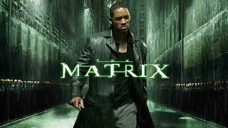 Matrix Restart From Will Smith Film 2022