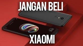 5 Alasan Jangan Beli HP Xiaomi.
