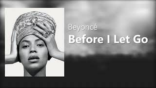 Beyoncé - Before I Let Go ( HomeComing live )