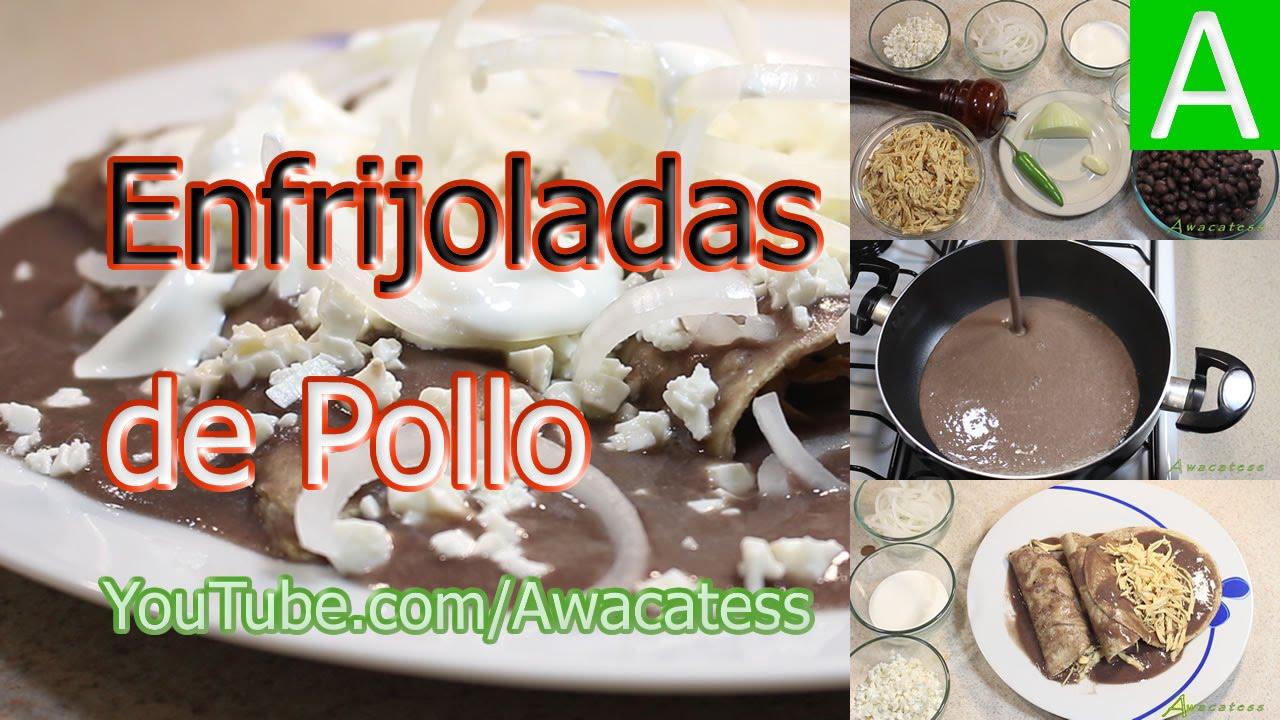 Enfrijoladas De Pollo Recetas De Comida Mexicana Faciles
