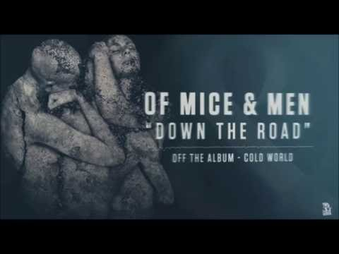 Of mice & men Down the road