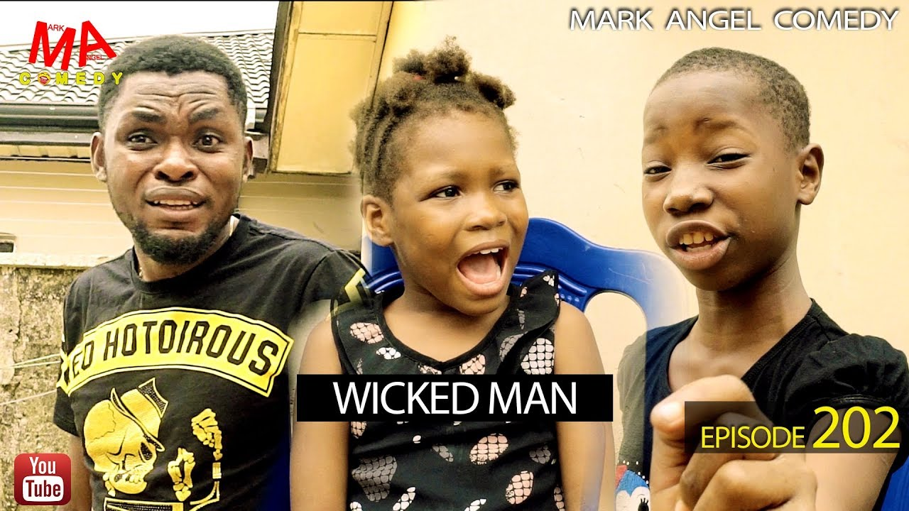 WICKED MAN (Mark Angel Comedy) (Episode 202)