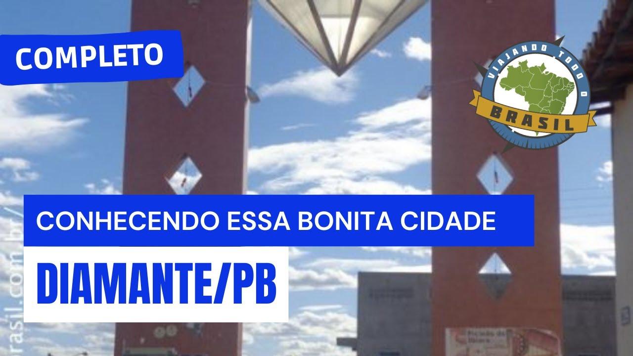 Diamante Paraíba fonte: i.ytimg.com