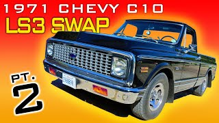1971 Chevrolet C10 LS3 4L60 Transmission Swap Video Series Part 2 V8 Speed and Resto Shop