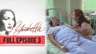 Full Episode 3 | Ysabella