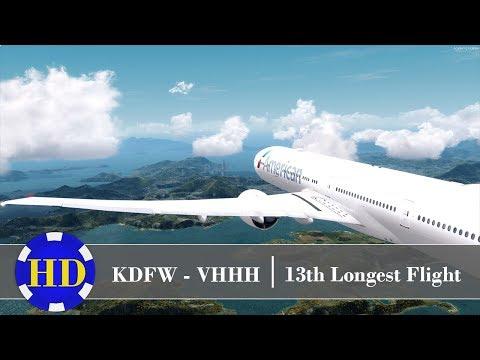 [P3D] PMDG 777-300ER   KDFW - VHHH   13th Longest Flight in the World   Monday RealOps