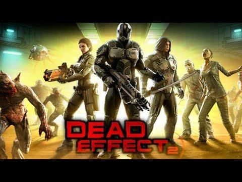 Dead Effect 2 |